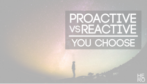 Proactive vs Reactive: How to be More Proactive and Conquer Your World