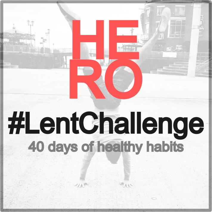 The Health Room #LentChallenge – 40 Days of Healthy Habits