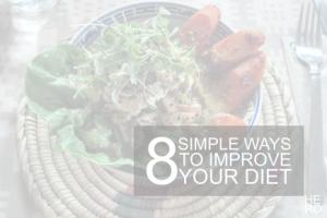 8 ways to improve your diet 2