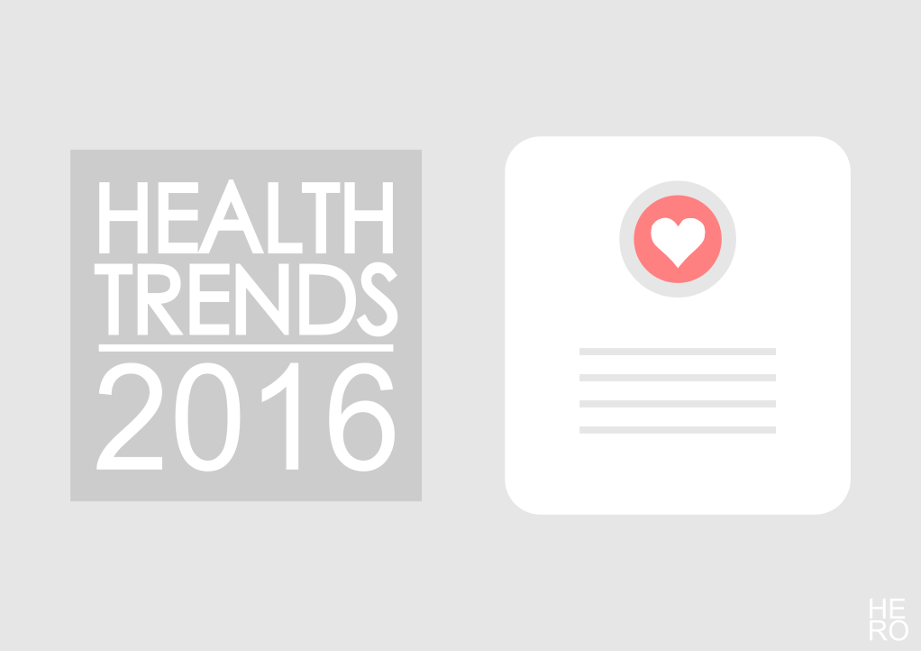 4 Big Health Trends to Look for in 2016