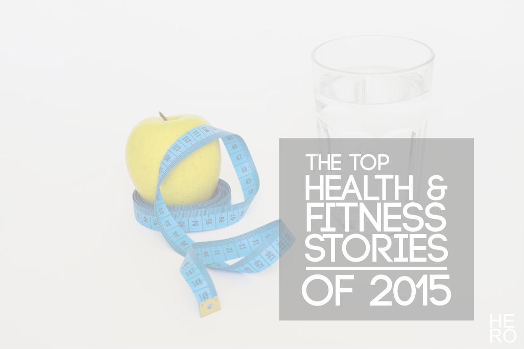 20 of the Biggest Health and Fitness Stories from 2015