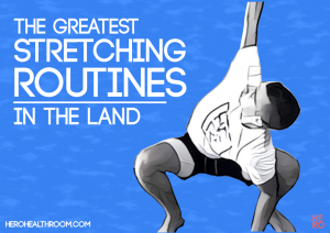 STRETCHING ROUTINES: 28 Of The Best Workouts In the Land