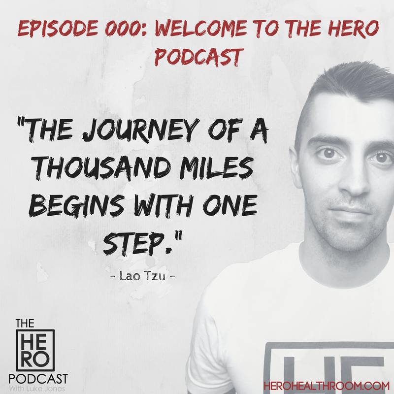 000 | Welcome To The HERO Podcast