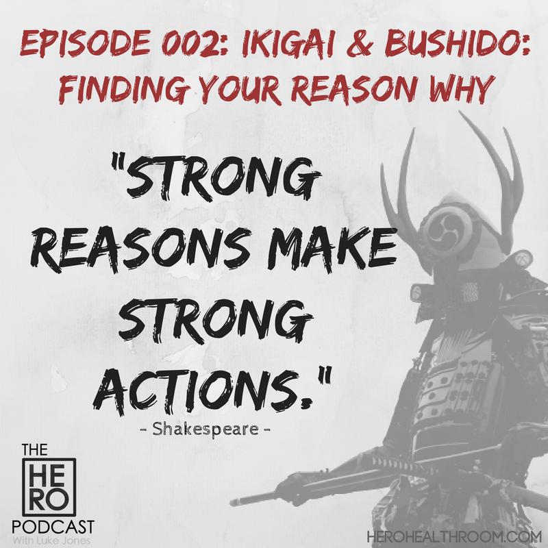 002 | Ikigai & Bushido: Finding Your Reason WHY