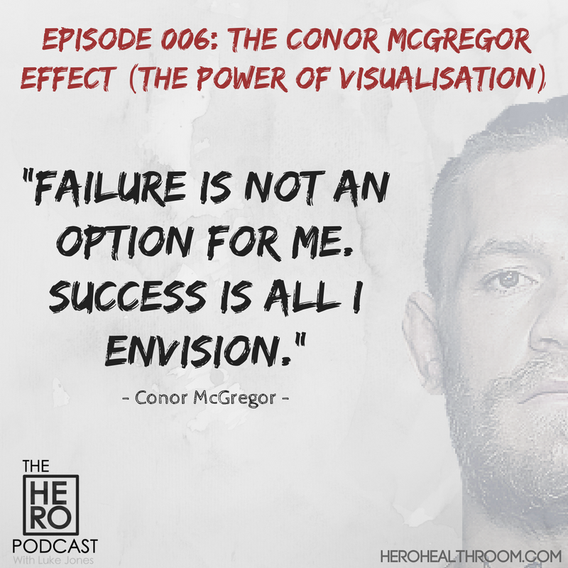 006 | The Conor McGregor Effect: Power of Visualisation
