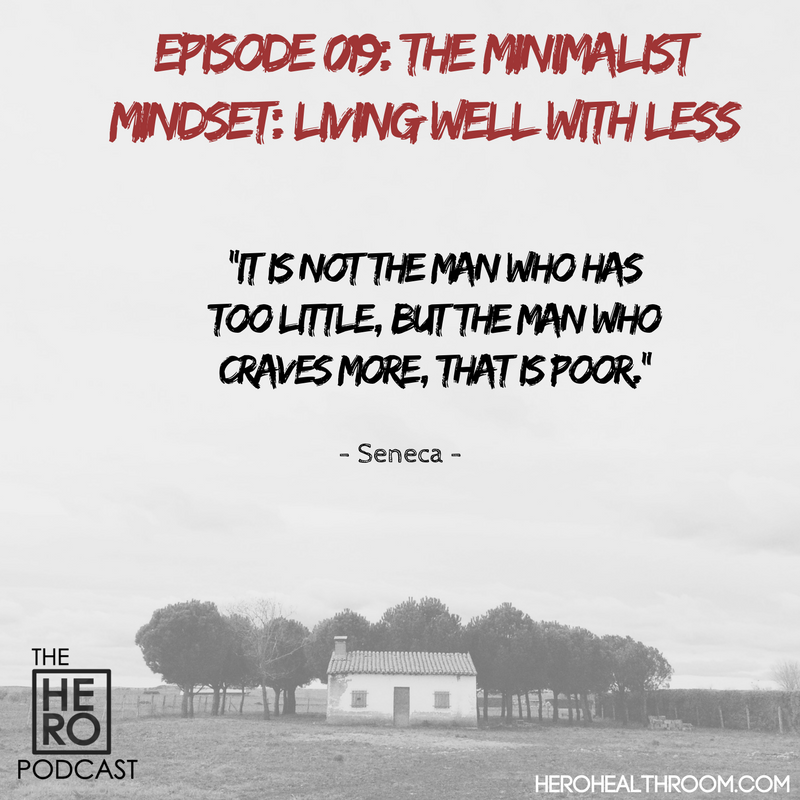 019 | The Minimalist Mindset: Living Well With Less